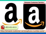 All solutions at one place - Amazon Customer Service 1-855-431-6111
