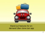 Stand-out features for on-demand Uber clone taxi app