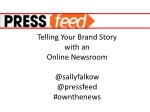 The Online Newsroom: The Best Way to Tell a Brand Story:
