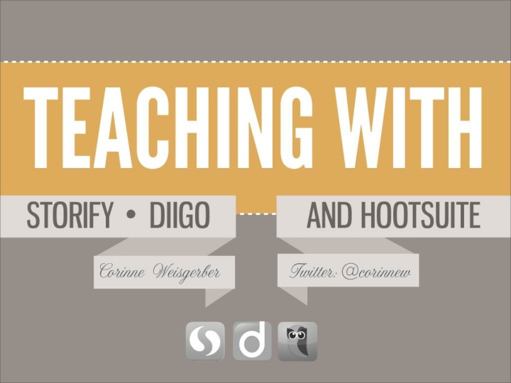 teaching with storify diigo and hootsuite n.
