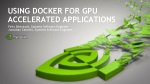 Using Docker for GPU Accelerated Applications