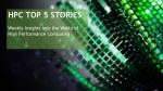 HPC Top 5 Stories: July, 26, 2017