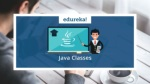 Java Classes | Java Tutorial for Beginners | Java Classes and Objects | Java Training | Edureka