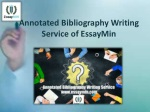 Visit EssayMin Website for the Best Annotated Bibliography Writing Service