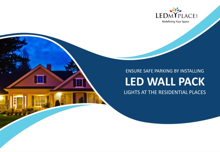 ensure safe parking by installing led wall pack n.