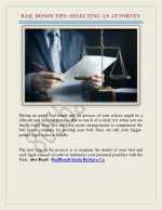 BAIL BONDS TIPS: SELECTING AN ATTORNEY