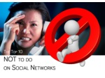 Top 10 - not to do on social media
