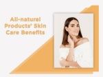 All-natural Products' Skin Care Benefits