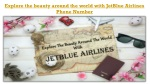 Explore The World At Cheap Airlines Tickets With JetBlue Airlines