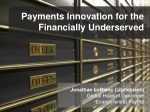 Payments Innovation for the Financially Underserved