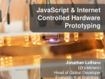 JavaScript and Internet Controlled Hardware Prototyping