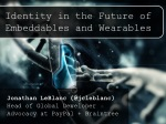 Identity in the Future of Embeddables & Wearables