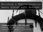 Building a Mobile Location Aware System with Beacons