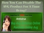 How You Can Disable The AVG Product For A Time Being?