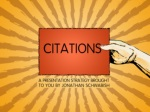 Citations: A Presentation Strategy