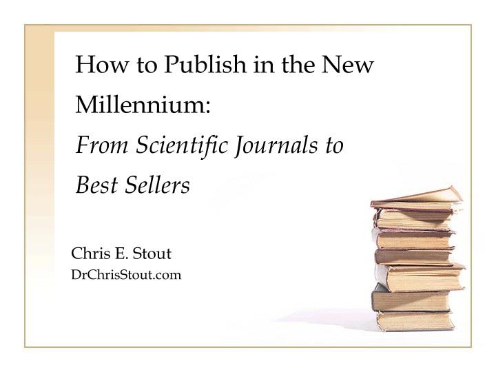 how to publish in the new millennium from n.