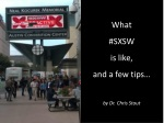 SXSW Tips and Experience