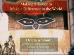 Making it Easier to  Make a Difference in the World