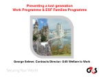 Preventing a lost generation Work Programme & ESF Families Programme