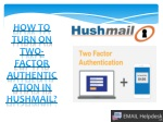 Turn on two factor authentication in Hushmail.