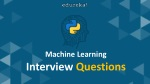 Machine Learning Interview Questions and Answers | Machine Learning Interview Preparation | Edureka