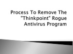 """How To Remove The """"Thinkpoint"""" Rogue Antivirus Program"""