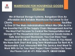 WAREHOUSE FOR HOUSEHOLD GOODS STORAGE