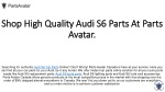 Shop Audi S6 Parts From Top Brands at Parts Avatar.