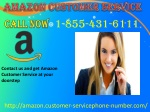 Say Goodbye to all your Amazon issues with Amazon Customer Service 1-855-431-6111