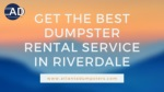 Best Dumpster Rental Service in Riverdale