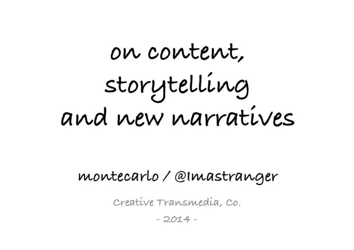 storytelling and new narratives n.