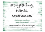 Storytelling, Events, Experiences (Designing Emotions)