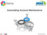 Automating Account Maintenance