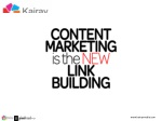 Content Marketing is the New Link Building by Brent Csutoras - SFIMA 2014