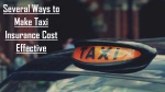 Several Ways to Make Taxi Insurance Cost Effective