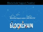 Blockchain Support Number (860) 266-2763 Phone Number