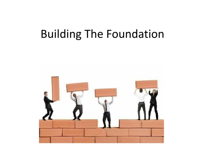 building the foundation n.