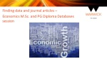 Finding data and journal articles – Economics M.Sc. a nd PG Diploma Databases session
