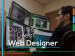 Qualities of a Great Web designer