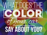 What Does The Color Of Your Car Say About You