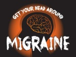 Get Your Head Around Migraine