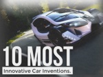 10 Most Innovative Car Inventions