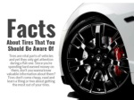 Facts about tires that you should be aware of