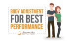 Body Adjustment for Best Performance