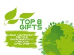 Top 8 gifts that are perfect for your environmentally conscious loved ones