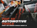 Top 10 automotive tools every car owners should invest in