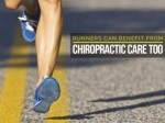 Runners can benefit from chiropractic care too
