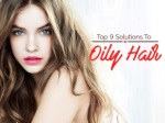 Top 9 solutions to oily hair