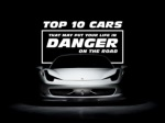 Top 10 cars that may put your life in danger on the road