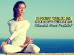 Do posture exercises and neck wedges actually help